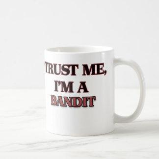 Trust Me I'm A BANDIT Mugs