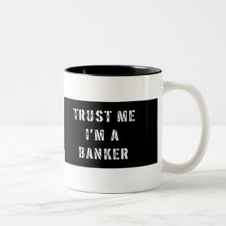Trust Me I'm A Banker Mug