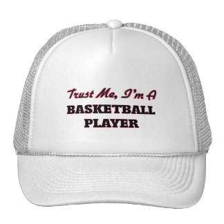 Trust me I'm a Basketball Player Trucker Hat