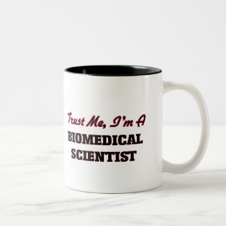 Trust me I'm a Biomedical Scientist Two-Tone Coffee Mug