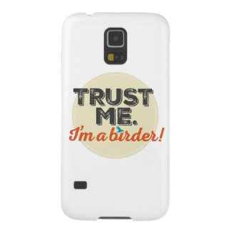Trust me. I'm a Birder! Emblem Galaxy S5 Case