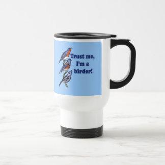 Trust Me I'm a Birder Stainless Steel Travel Mug