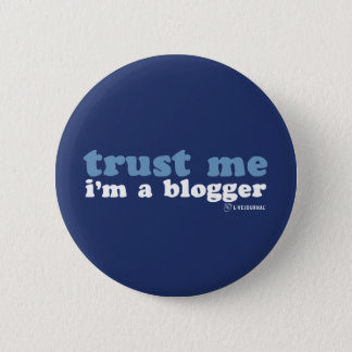 Trust Me, I'm a Blogger (LiveJournal) 6 Cm Round Badge