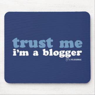 Trust Me, I'm a Blogger (LiveJournal) Mouse Mat