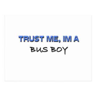 Trust Me I'm a Bus Boy Postcard
