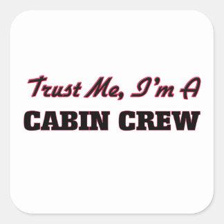 Trust me I'm a Cabin Crew Square Sticker