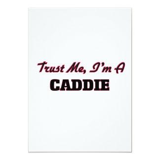 Trust me I'm a Caddie Invitation