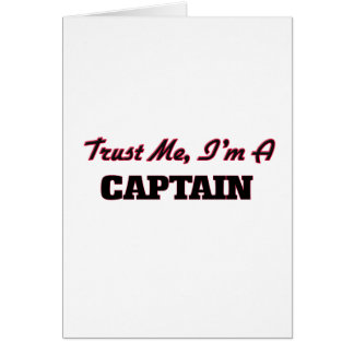 Trust me I'm a Captain Greeting Card