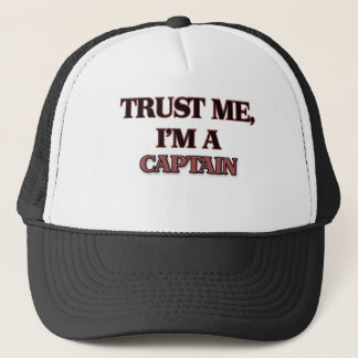 Trust Me I'm A CAPTAIN Trucker Hat