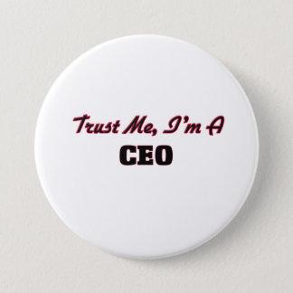 Trust me I'm a Ceo 7.5 Cm Round Badge