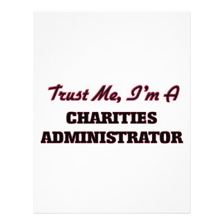 Trust me I'm a Charities Administrator Flyer Design