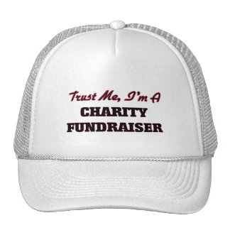 Trust me I'm a Charity Fundraiser Trucker Hat