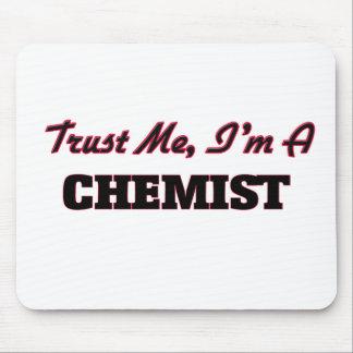 Trust me I'm a Chemist Mousepad