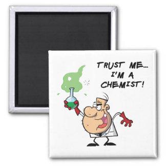 Trust Me, I'm a Chemist Square Magnet