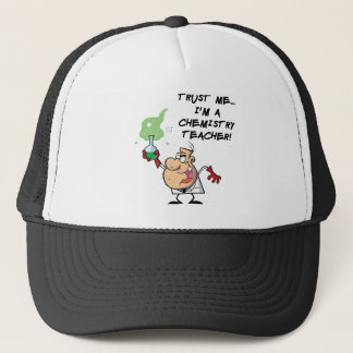 Trust Me... I'm a Chemistry Teacher Trucker Hat