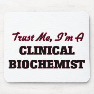 Trust me I'm a Clinical Biochemist Mousepad