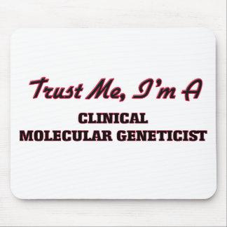 Trust me I'm a Clinical Molecular Geneticist Mousepads
