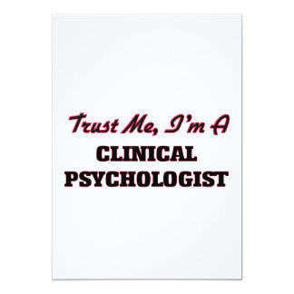 Trust me I'm a Clinical Psychologist 13 Cm X 18 Cm Invitation Card