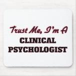 Trust me I'm a Clinical Psychologist Mouse Pad