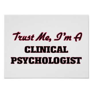 Trust me I'm a Clinical Psychologist Poster