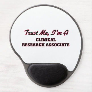 Trust me I'm a Clinical Research Associate Gel Mouse Pads