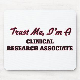 Trust me I'm a Clinical Research Associate Mousepad