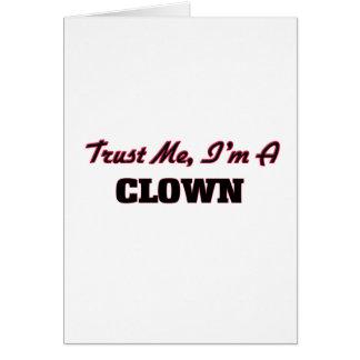 Trust me I'm a Clown Greeting Card