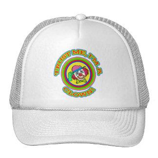 TRUST ME I'M A CLOWN Tees and Apparel Trucker Hat