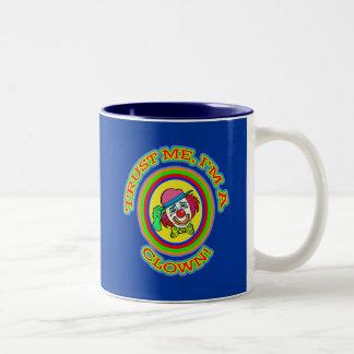 TRUST ME I'M A CLOWN Tees and Apparel Mug