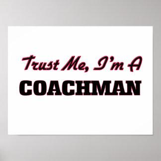 Trust me I'm a Coachman Print