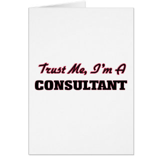 Trust me I'm a Consultant Card