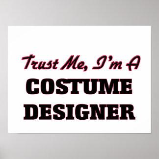 Trust me I'm a Costume Designer Print