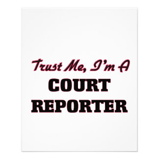 Trust me I'm a Court Reporter Flyers