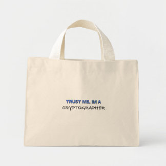 Trust Me I'm a Cryptographer Canvas Bags