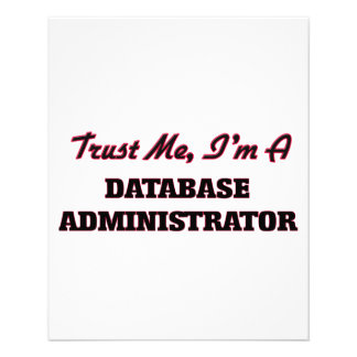 Trust me I'm a Database Administrator Flyers
