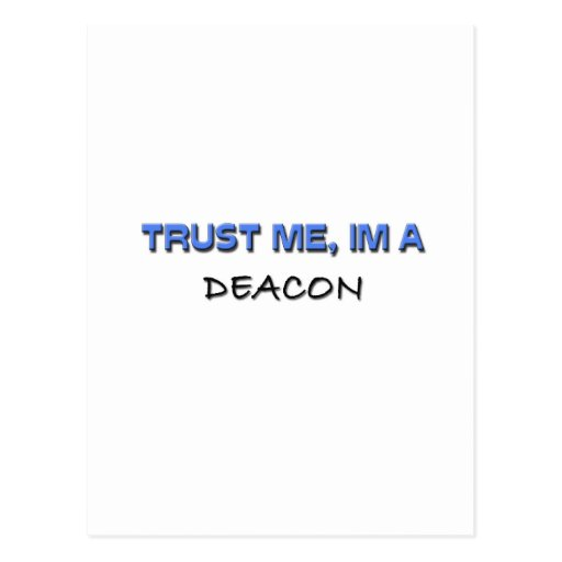 Trust Me I'm a Deacon Post Cards