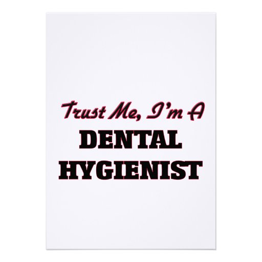 Trust me I'm a Dental Hygienist Personalized Invites