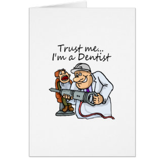 Trust Me Im A Dentist Card