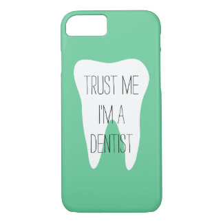 Trust me im a dentist iPhone 7 case