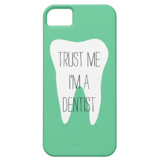 Trust me im a dentist iPhone case Barely There iPhone 5 Case