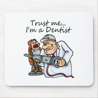 Trust Me Im A Dentist Mouse Mat