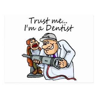 Trust Me Im A Dentist Postcard