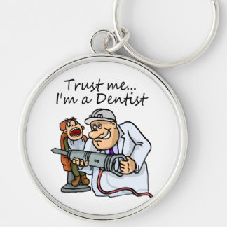 Trust Me Im A Dentist Silver-Colored Round Key Ring