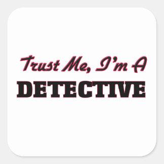 Trust me I'm a Detective Sticker