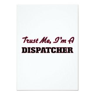 "Trust me I'm a Dispatcher 5"" X 7"" Invitation Card"