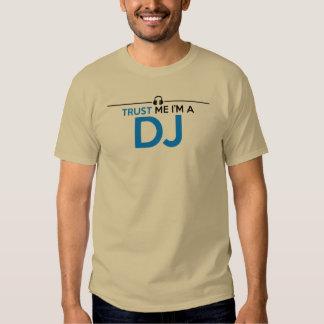 Trust Me, I'M a DJ T-Shirt