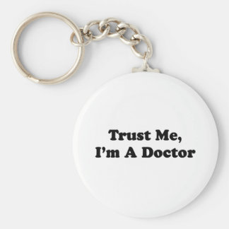 Trust Me, I'm A Doctor Basic Round Button Key Ring