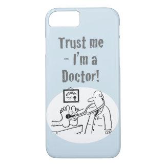 Trust Me - I'm a Doctor! Funny Cartoon iPhone 8/7 Case