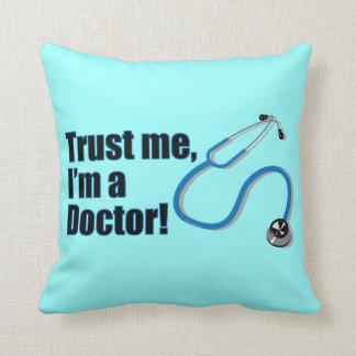 Trust Me I'm A Doctor Funny Graduation Cushion