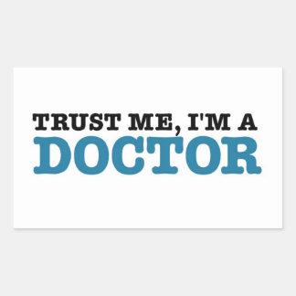 Trust Me, I'm A Doctor Rectangular Sticker